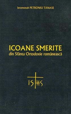 Icoane Smerite din Sfanta Ortodoxie romaneasca - Perintele Petroniu Tanase