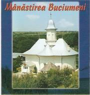Manastirea Buciumeni - un colt de rai coborat pe pamant