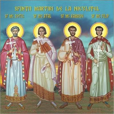 Sfintii Mucenici Zotic, Atal, Camasie si Filip de la Niculitel