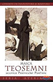 Cuvinte duhovnicesti ale Maicii Teosemni