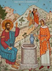 Predica la Duminica a V-a dupa Pasti - a Samarinencei