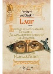 Romanul Laur sau Cartea vindecarilor