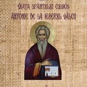 Viata Sfantului Cuvios Antonie de la Iezerul Valcii