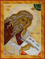 Cuvinte duhovnicesti ale Sfantului Isaac Sirul