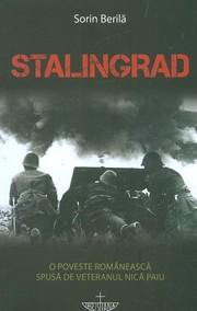 Recenzie: Stalingrad - o poveste romaneasca spusa de veteranul Nica Paiu