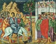 Intrarea Domnului in Ierusalim prevesteste Invierea Sa